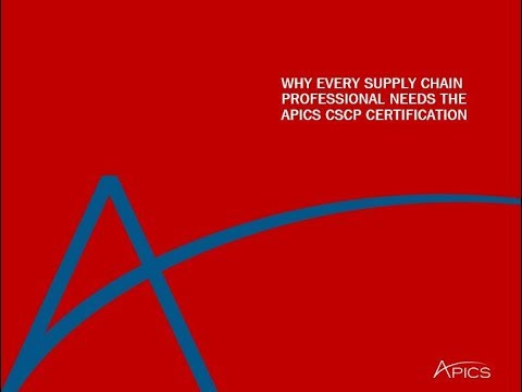 Why Every Supply Chain Professional Needs the APICS CSCP ...