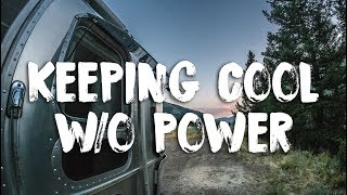 How To Keep Cool While Boondocking/ Camping In An RV Without Electricity In The Heat Of Summer
