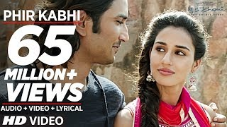 Phir Kabhi - Video Song - M.S. Dhoni -The Untold Story