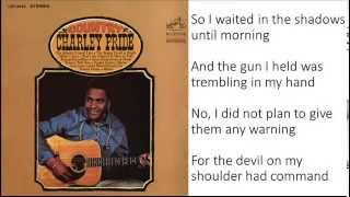 Charley Pride The Snakes crawl at night lyrics