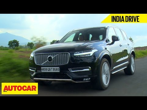 Volvo XC90 Inscription | India Drive | Autocar India