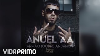 Armao 100Pre Andamos (Audio) - Anuel AA (Video)