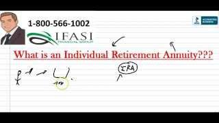 Individual Retirement Annuity - Individual Retirement Annuities