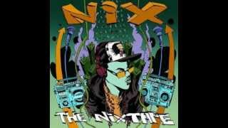 Nix - Keep It Movin