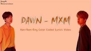 MXM - Dawn