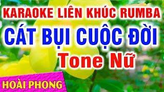 karaoke-lien-khuc-nhac-song-rumba-tone-nu-cat-bui-cuoc-doi-vung-la-me-bay