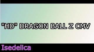 """""""HD"""" DRAGON BALL Z CMV"""