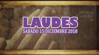 Oración de la mañana (Laudes), SABADO 15 DE DICIEMBRE 2018 | Padre Sam