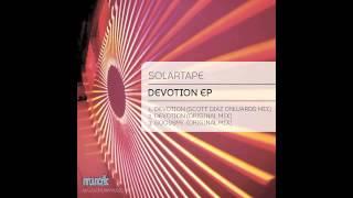 Solartape - Devotion Ep - Scott Diaz Onwards Mix