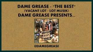 Dame Grease - The Best