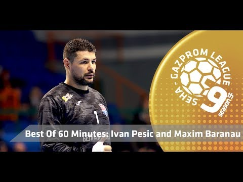 Best of 60 minutes: Ivan Pesic and Maxim Baranau