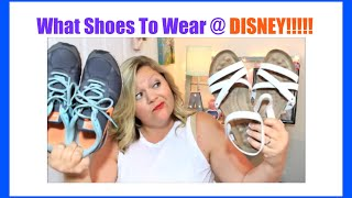 Tennis Shoes Vs. Sandals: What Shoes To Wear At Disney? | June 2016