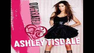 Ashley Tisdale - Overrated - Official Single