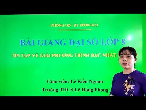 Ôn Tập Môn Toán Lớp 8 - Dạy Học Qua Mạng |Phòng GD&ĐT Đông Hải - Bạc Liêu