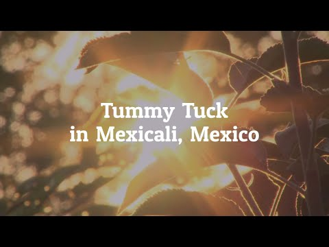 Why-You-Should-Get-Tummy-Tuck-in-Mexicali-Mexico