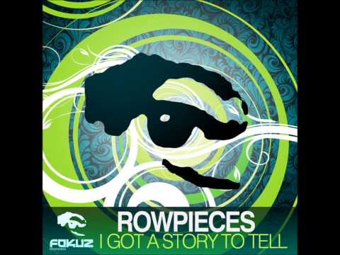 Rowpieces - You Will Like It