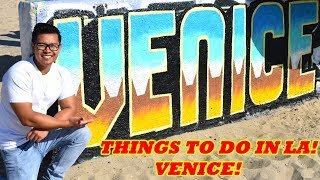 What To Do In VENICE BEACH | Things To Do In LA 2019!