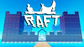 Fortress of the Ocean! - Building a Giant Castle! - Raft Gameplay