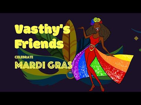 Vasthy's Friends Celebrate Mardi Gras