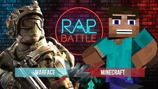 Рэп Баттл - Warface vs. Minecraft