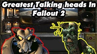 Fallout Fives - Greatest Talking Heads In Fallout 2