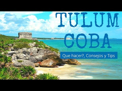 ✔ Tour Tulum-Coba | TULUM AND COBA TOUR WHEN TRAVEL Riviera Maya | TULUM, QUE HACER Y COMO LLEGAR.