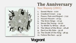 The Anniversary - Your Majesty [2002] [Full Album HQ]