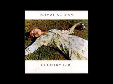 "Primal Scream ""Country Girl"" Mp3"