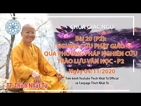 Nghiên cứu Phật giáo qua phương pháp Văn học (phần 2) - Phương pháp nghiên cứu Phật học