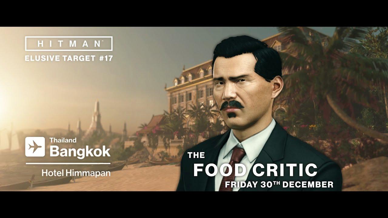 HITMAN - Elusive Target 17: The Food Critic