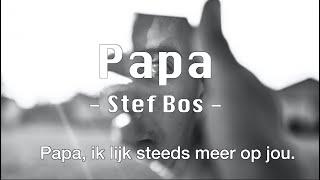 Papa - Stef Bos (video + lyrics)