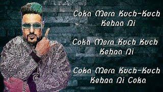 Koka {Lyrics} Song –Badshah  Sonakshi Sinha  Khandaani Shafakhana  Dhvani Bhanushali  Jasbir Jassi