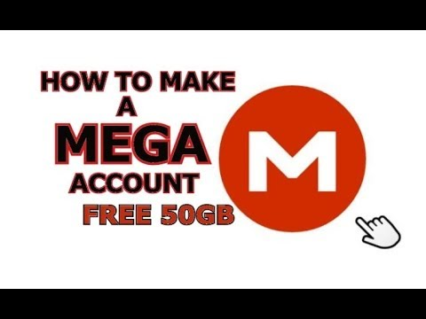 Video How to Make a MEGA Account! FREE 50GB STORAGE!