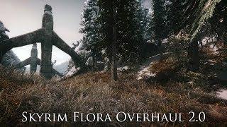 TES V - Skyrim Mods: Skyrim Flora Overhaul 2.0