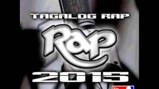 RAP TAGALOG THE BEST UNDERGROUND  REMIX 2015