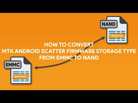 How To Convert MTK Android Scatter Firmware Storage Type from EMMC to NAND - [romshillzz]