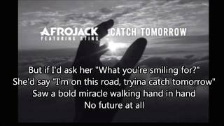 Afrojack - Catch Tomorrow (Lyrics)