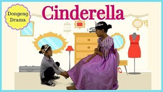 DONGENG CINDERELLA ♥ DRAMA DONGENG ANAK INDONESIA| Fairy Tale Bedtime Story For Kids | Kholo.pk