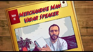 Merchandise Man Vadar Promotional Speaker Issue #2