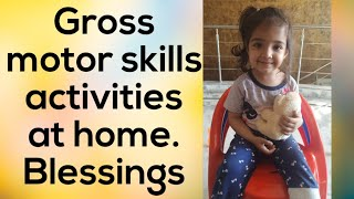Gross Motor Skills Activities At Home.PART-1 (Blessings)