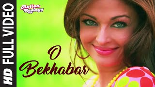 O Bekhabar [Full Song] Action Replayy - YouTube