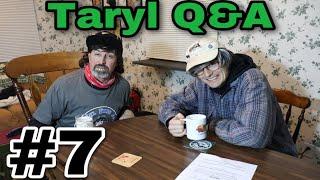 Taryl Q&A 7