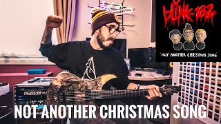 Blink 182   Not Another Christmas Song (Guitar Cover)