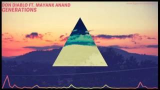 Don Diablo Ft. Mayank Anand - Generations (Rework)