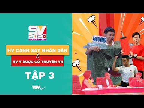 SV 2020 | Tập 3 | 28/11/2020 | HV Cảnh sát nhân dân VS HV Y Dược học cổ truyền Việt Nam | VTV3