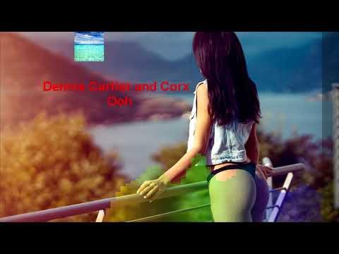 Dennis Cartier and Corx - Ooh