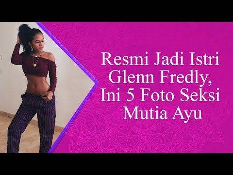 Resmi Jadi Istri Glenn Fredly, Ini 5 Foto Seksi Mutia Ayu