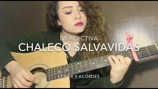 Chaleco salvavidas / La adictiva / Cover y acordes / @Peimberts