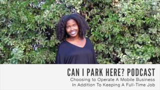 064: Choosing to operate a mobile business in addition too keeping a full-time job