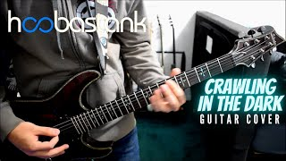 Hoobastank   Crawling In The Dark (Guitar Cover)